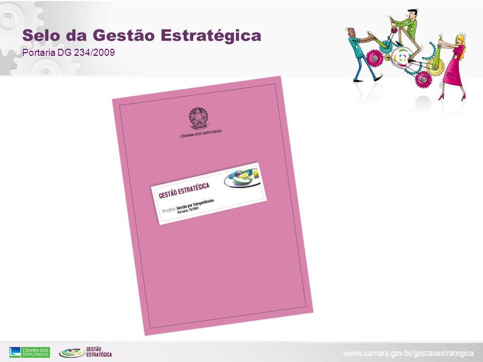 Selo da Gestão Estratégica Portaria DG 234/2009