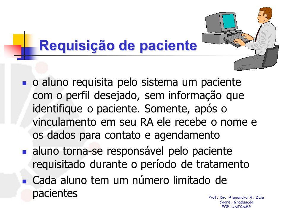 Requisição de paciente o aluno requisita pelo sistema um paciente com o perfil desejado, sem informação que identifique o paciente. Somente, após o vi