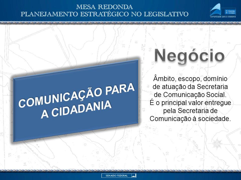 Declaração de propósitos ampla e duradoura que individualiza e distingue a razão de ser da Secretaria de Comunicação.