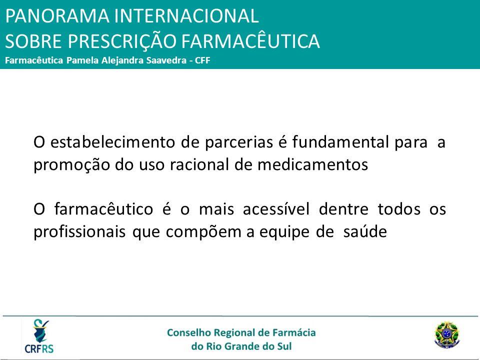 O estabelecimento de parcerias é fundamental para a promoção do uso racional de medicamentos O farmacêutico é o mais acessível dentre todos os profiss