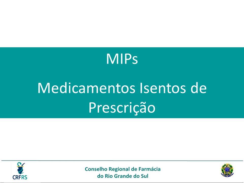 MIPs Medicamentos Isentos de Prescrição