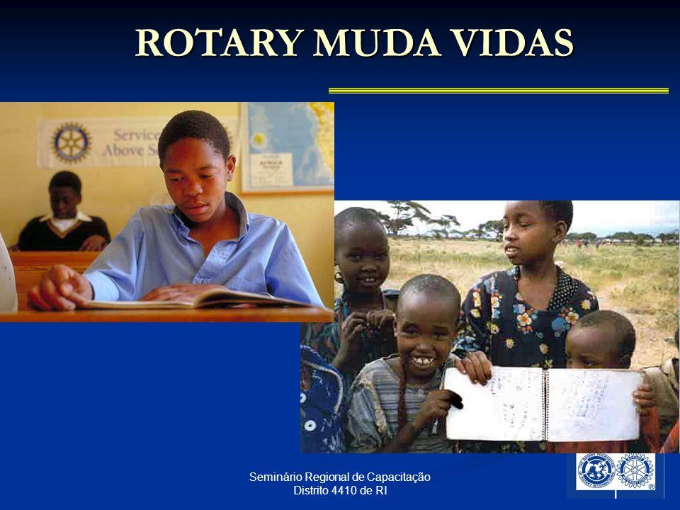 27 Seminário Regional de Capacitação Distrito 4410 de RI ROTARY MUDA VIDAS