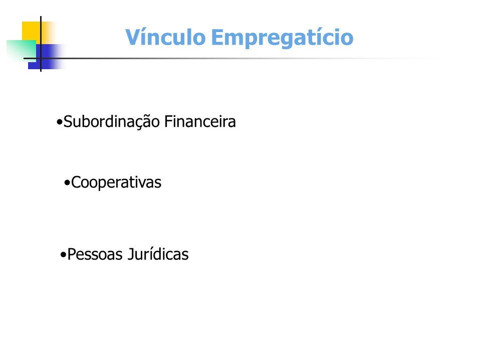 Pessoas Jurídicas Vínculo Empregatício Subordinação Financeira Cooperativas