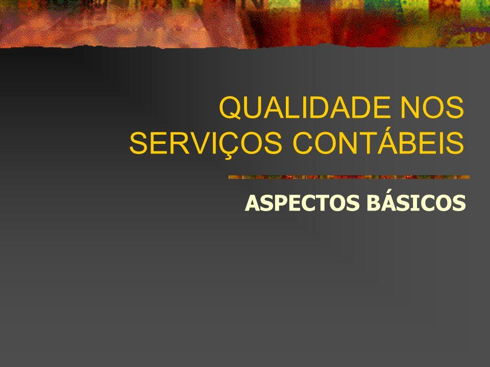 QUALIDADE NOS SERVIÇOS CONTÁBEIS ASPECTOS BÁSICOS