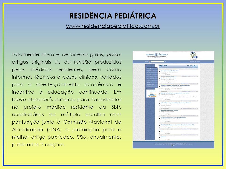 Totalmente nova e de acesso grátis, possui artigos originais ou de revisão produzidos pelos médicos residentes, bem como informes técnicos e casos clí