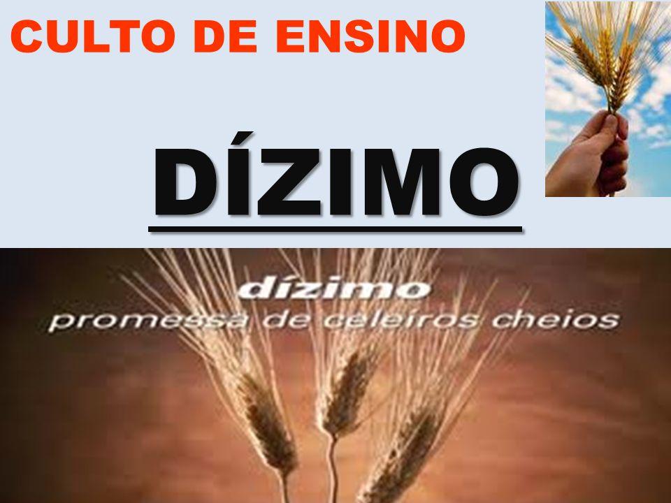 www.advilasolange.com.br CULTO DE ENSINO DÍZIMO