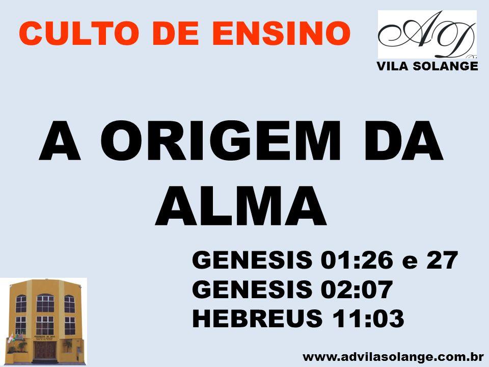 www.advilasolange.com.br CULTO DE ENSINO A CURA DA ALMA VILA SOLANGE FALTA DE COMUNHÃO – JOÃO 17:21 FALTA DE PERDÃO – LUCAS 17:03-04 FALTA DE LIBERTAÇÃO – JOÃO 08:36 FALTA DE PACIÊNCIA – SALMO 40:01 FALTA DE ESPERANÇA – ISAIAS 40:31 FALTA DE CONTENTAMENTO – FIL 04:11 FALTA DE UNIÃO – SALMO 133:01 FALTA DE MATURIDADE – EFESIOS 04:13 FALTA DE OUVIR - APOC 02:29 FALTA DE MEDITAÇÃO – JOSUE 01:08 ETC O QUE FAZ A ALMA ADOECER?