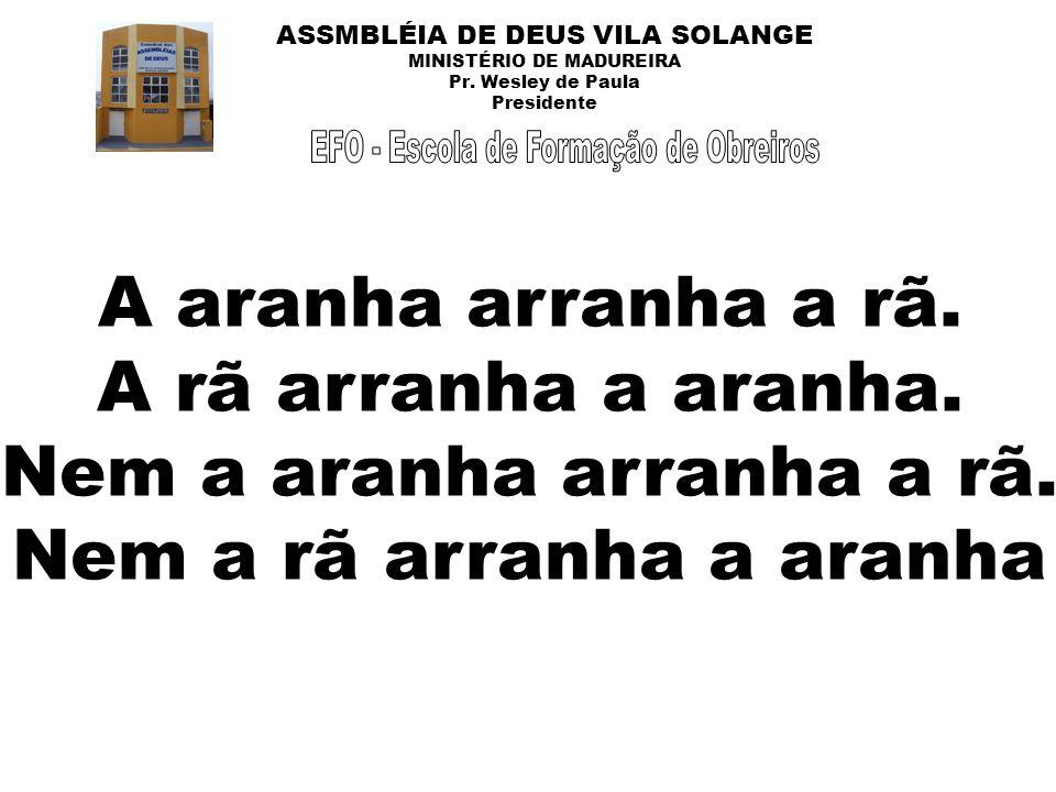 ASSMBLÉIA DE DEUS VILA SOLANGE MINISTÉRIO DE MADUREIRA Pr.