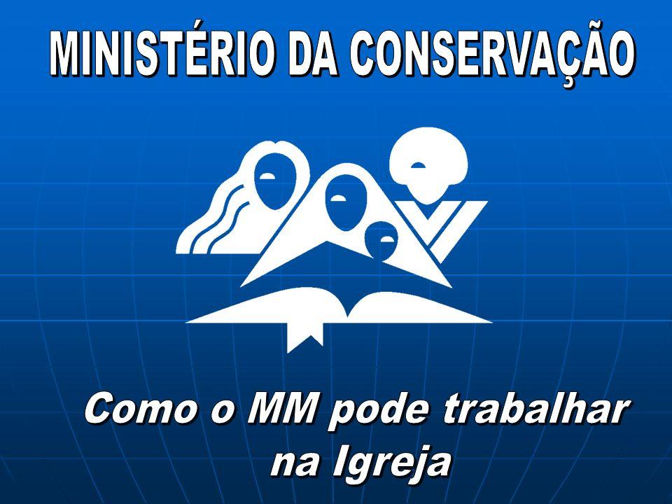 O Ministério da Conservação é um plano para conservar os novos membros, recém chegados á igreja, e precisam de cuidados a fim de adaptar-se ao estilo de vida adventista.