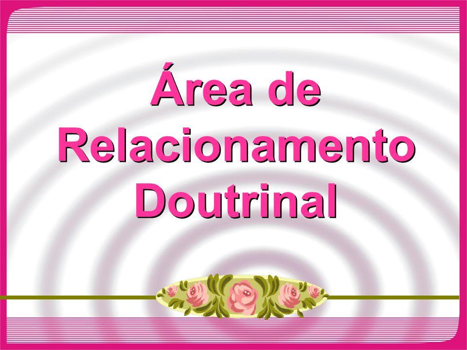 Área de Relacionamento Doutrinal