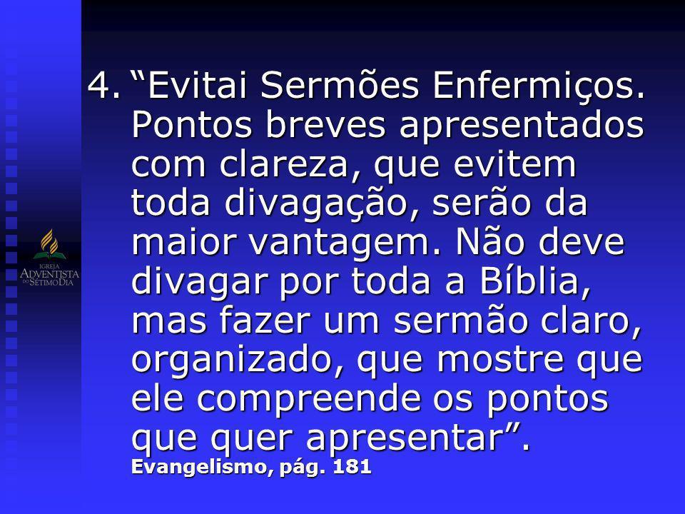 C.A Conclusão – A Sobremesa Sermão Diga o Sermão novamente em três frases.