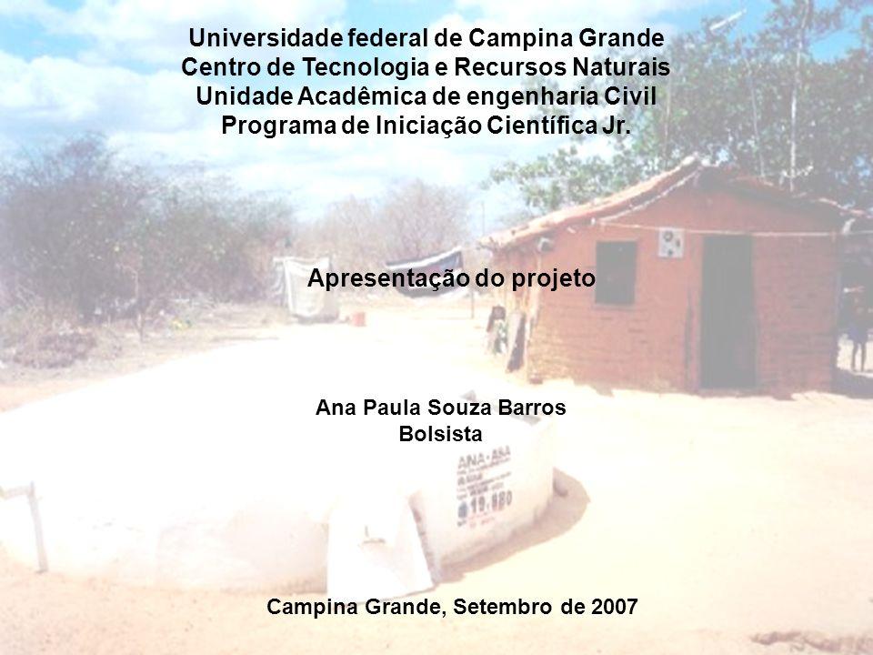 Universidade federal de Campina Grande Centro de Tecnologia e Recursos Naturais Unidade Acadêmica de engenharia Civil Programa de Iniciação Científica