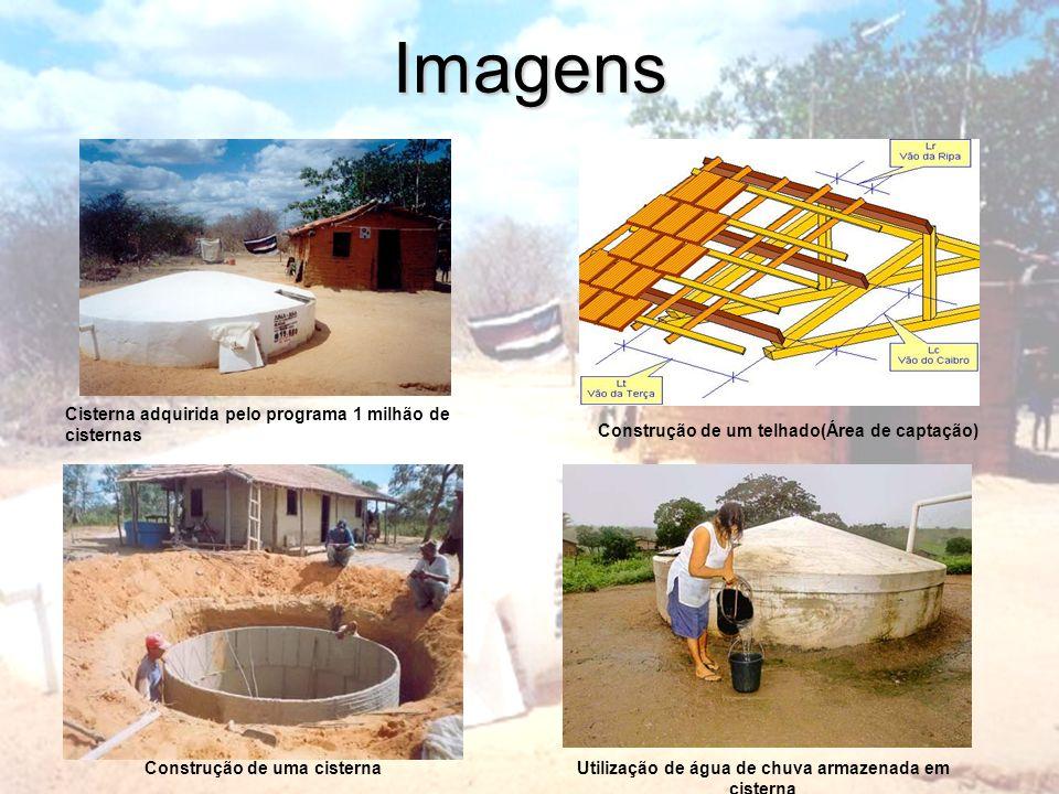 Imagens Construção de uma cisternaUtilização de água de chuva armazenada em cisterna Cisterna adquirida pelo programa 1 milhão de cisternas Construção