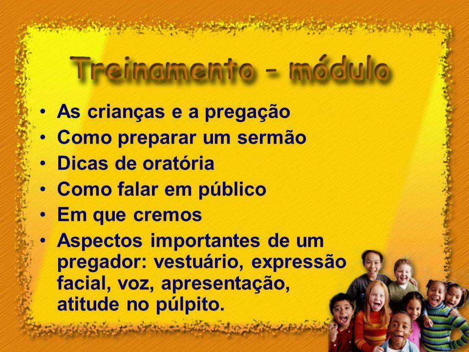 As crianças e a pregação Como preparar um sermão Dicas de oratória Como falar em público Em que cremos Aspectos importantes de um pregador: vestuário,