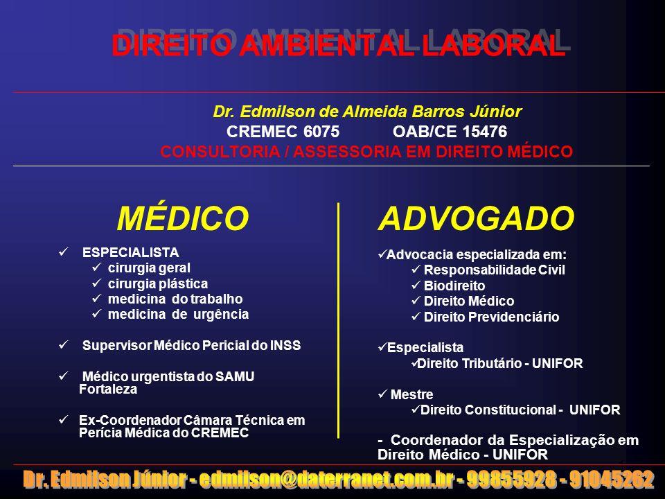 1 DIREITO AMBIENTAL LABORAL MÉDICO ESPECIALISTA cirurgia geral cirurgia plástica medicina do trabalho medicina de urgência Supervisor Médico Pericial