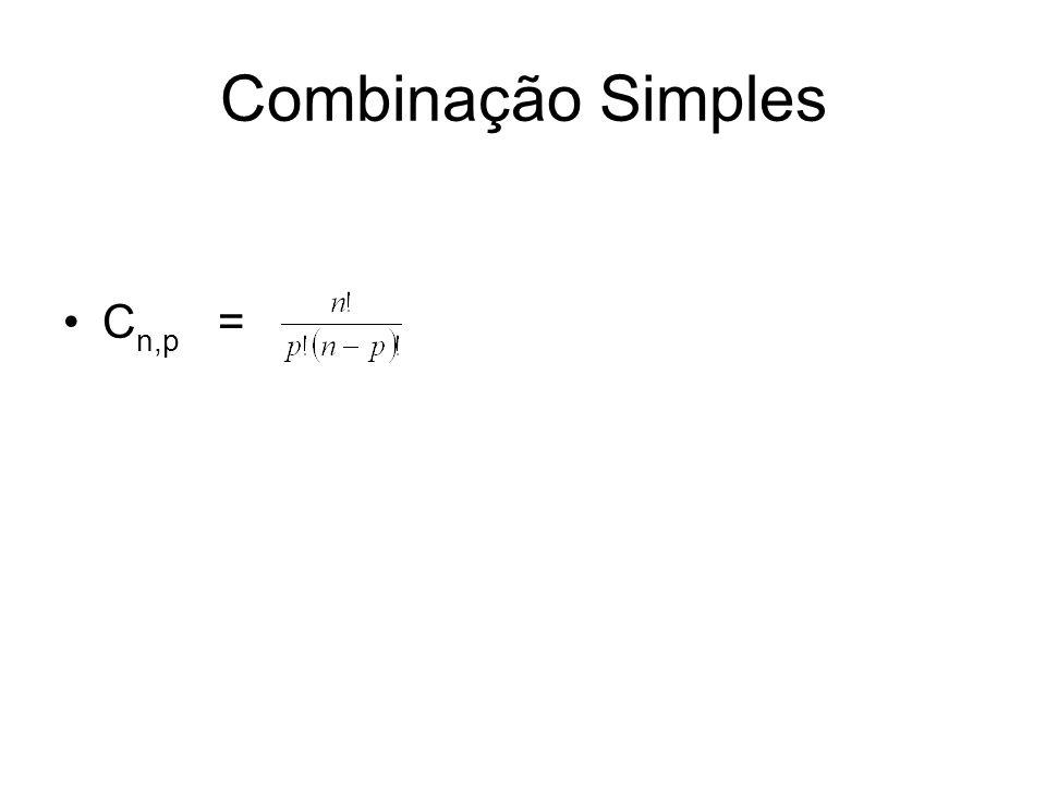 Combinação Simples C n,p =
