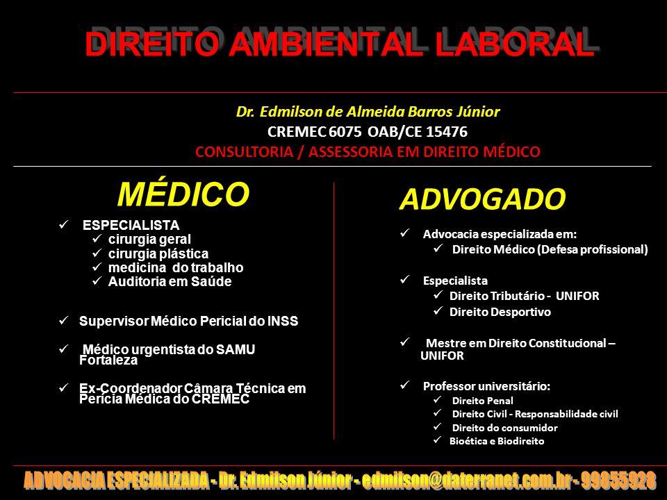 1 DIREITO AMBIENTAL LABORAL DIREITO AMBIENTAL LABORAL MÉDICO ESPECIALISTA cirurgia geral cirurgia plástica medicina do trabalho Auditoria em Saúde Sup