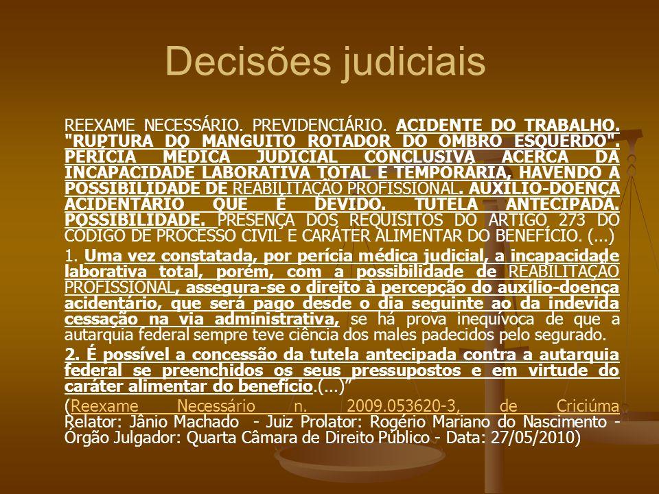 Decisões judiciais REEXAME NECESSÁRIO. PREVIDENCIÁRIO. ACIDENTE DO TRABALHO.