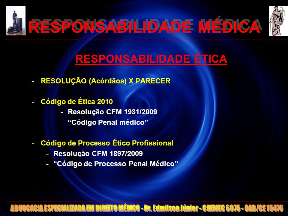 RESPONSABILIDADE MÉDICA - Regra: delitos penais -> ilícito ético - Nem todo ilícito ético -> ilícito penal (Ex.