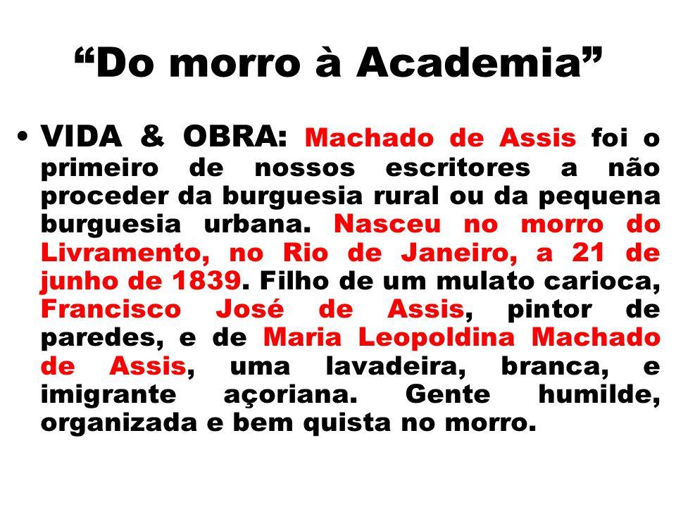 Do morro à Academia VIDA & OBRA: Machado de Assis foi o primeiro de nossos escritores a não proceder da burguesia rural ou da pequena burguesia urbana