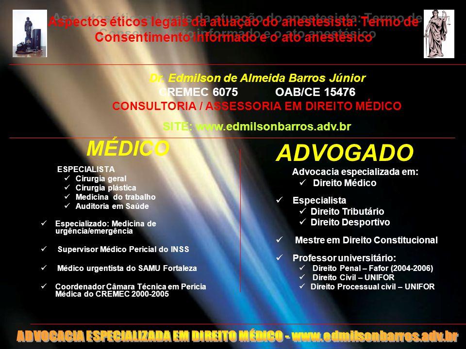 Aspectos éticos legais da atuação do anestesista: Termo de Consentimento informado e o ato anestésico MÉDICO ESPECIALISTA Cirurgia geral Cirurgia plás