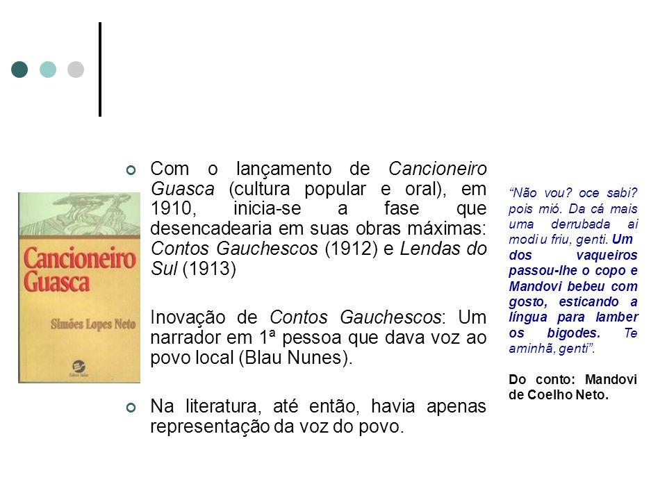 Com o lançamento de Cancioneiro Guasca (cultura popular e oral), em 1910, inicia-se a fase que desencadearia em suas obras máximas: Contos Gauchescos