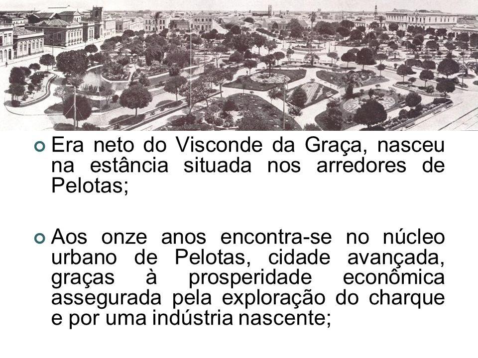 Era neto do Visconde da Graça, nasceu na estância situada nos arredores de Pelotas; Aos onze anos encontra-se no núcleo urbano de Pelotas, cidade avan