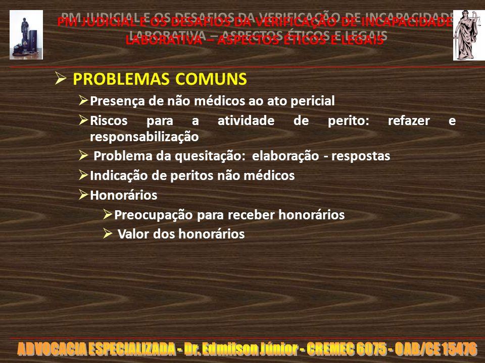13 PM JUDICIAL E OS DESAFIOS DA VERIFICAÇÃO DE INCAPACIDADE LABORATIVA – ASPECTOS ÉTICOS E LEGAIS -Resolução CFM 1973 /2011 (01/08/11) -> - Especialidade: Medicina legal e Perícia Médica – Direito do paciente: comparecer com MÉDICO assistente – SOLICITAÇÃO DO PERITO -> DEVER LEGAL DO MÉDICO ASSISTENTE SIMA PRONTUÁRIO CTPS – PCMSO – PPRA – PPP Autonomia do perito X Dever legal