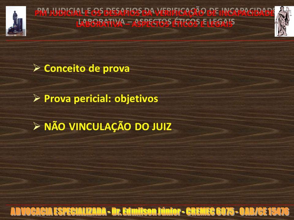 10 PM JUDICIAL E OS DESAFIOS DA VERIFICAÇÃO DE INCAPACIDADE LABORATIVA – ASPECTOS ÉTICOS E LEGAIS CP - Art.