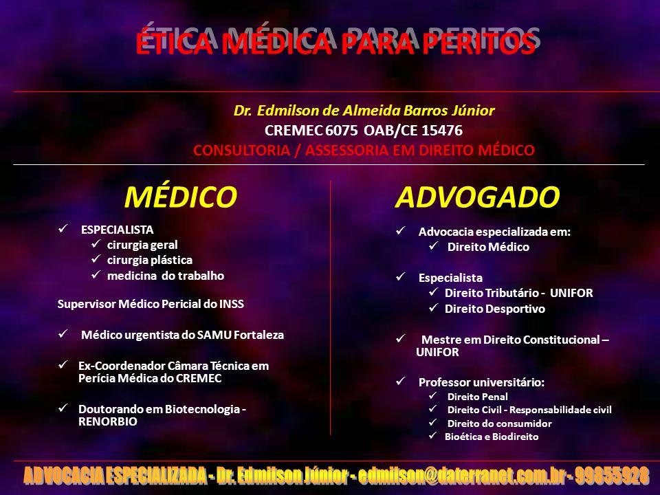 2 INTRODUÇÃO - O perito e a importância da lei - Perito X Assistente técnico -Princípio da legalidade ÉTICA MÉDICA PARA PERITOS