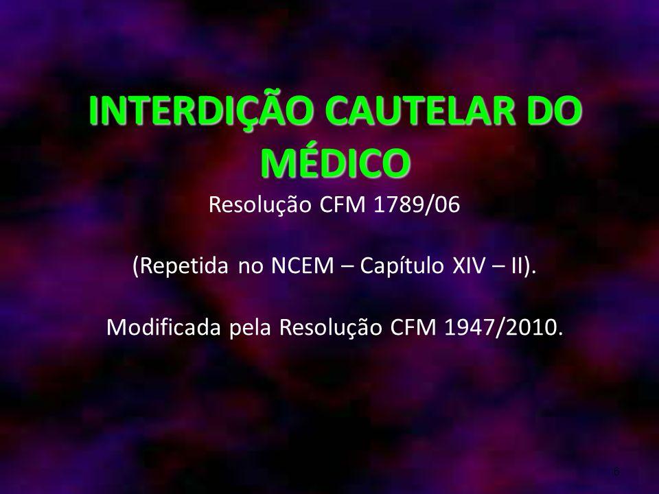 27 ÉTICA MÉDICA PARA PERITOS RESOLUÇÃO CFM 1851 de Agosto/2008 Art.