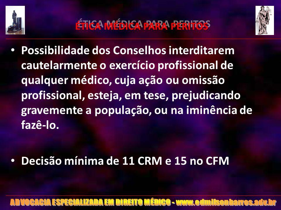 28 ÉTICA MÉDICA PARA PERITOS RESOLUÇÃO CFM 1851 de Agosto/2008 Art.