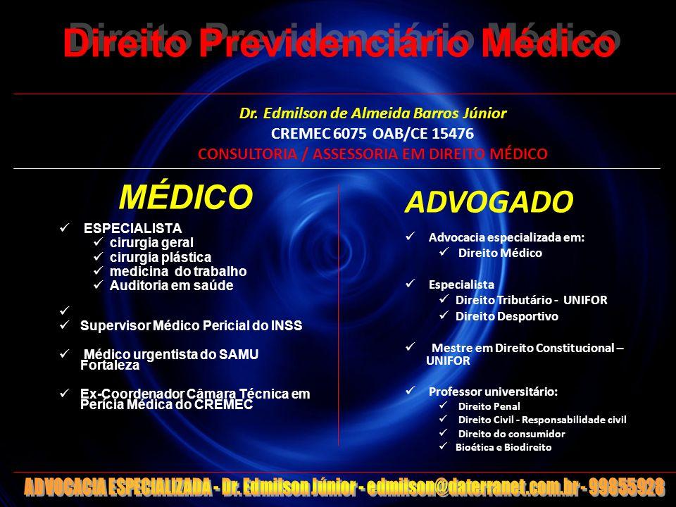 1 Direito Previdenciário Médico MÉDICO ESPECIALISTA cirurgia geral cirurgia plástica medicina do trabalho Auditoria em saúde Supervisor Médico Pericia