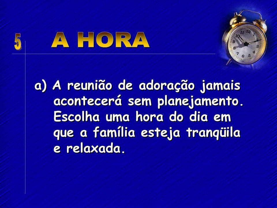 b) O culto doméstico deve ser constante dia após dia, semana após semana, mês após mês.