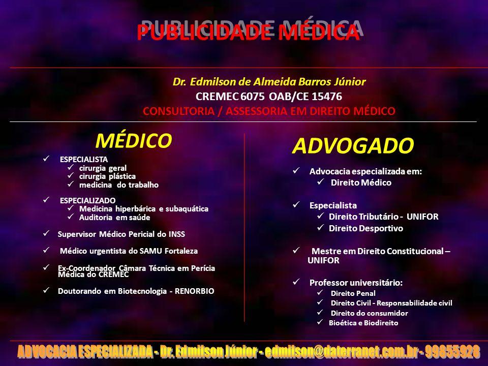 1 PUBLICIDADE MÉDICA MÉDICO ESPECIALISTA cirurgia geral cirurgia plástica medicina do trabalho ESPECIALIZADO Medicina hiperbárica e subaquática Audito