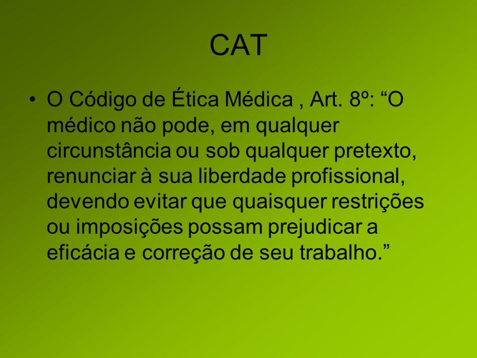 CAT O Código de Ética Médica, Art.