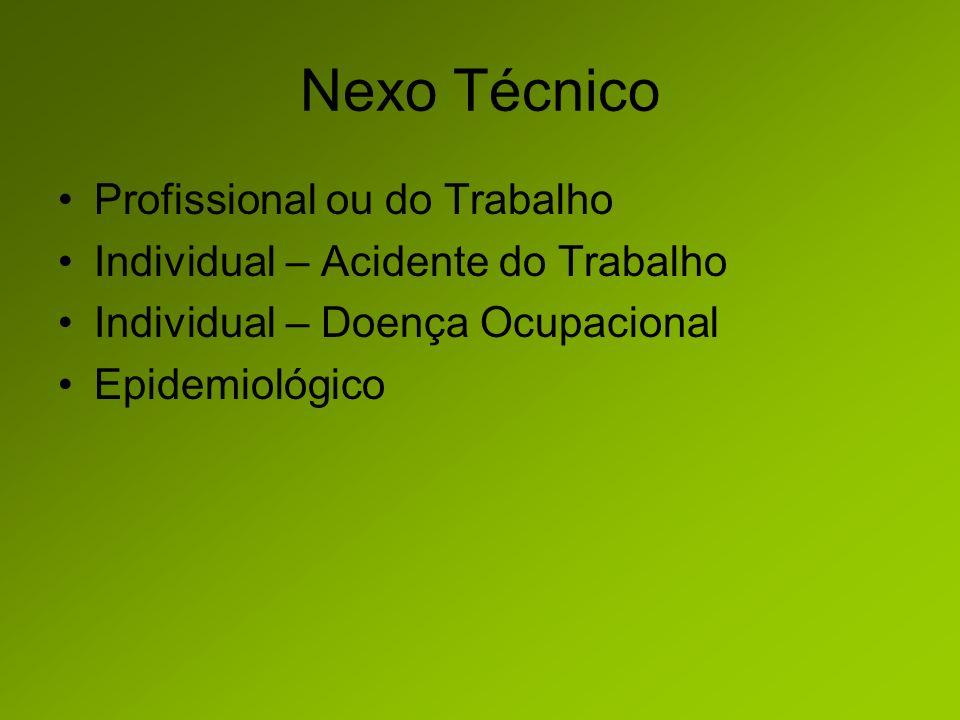 Nexo Técnico Profissional ou do Trabalho Individual – Acidente do Trabalho Individual – Doença Ocupacional Epidemiológico