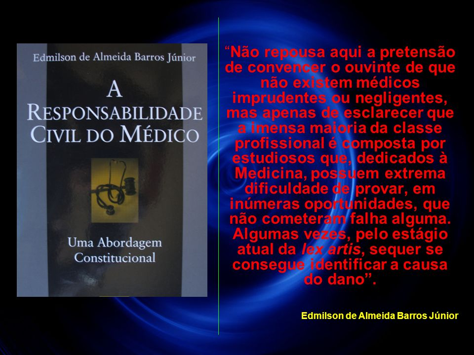 RESPONSABILIDADE MÉDICA Lei 3268/57 (30/09/57) Art.