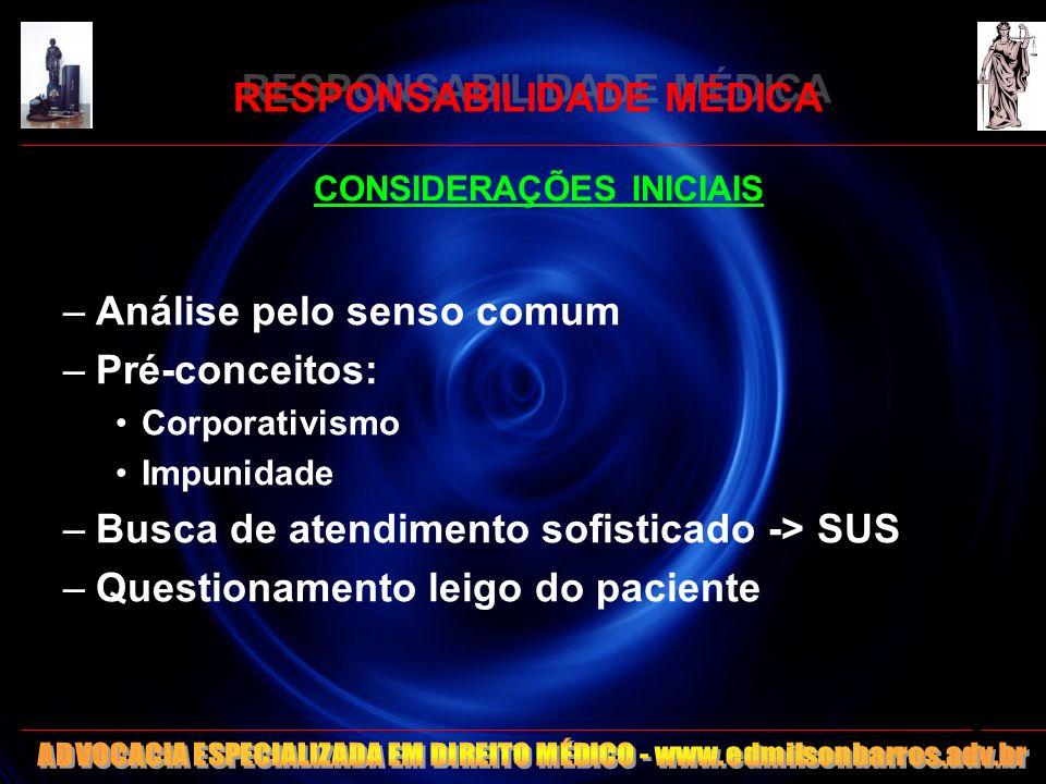 RESPONSABILIDADE MÉDICA O MÉDICO NÃO ESPECIALISTA 1.Lei 3268/57 - art.