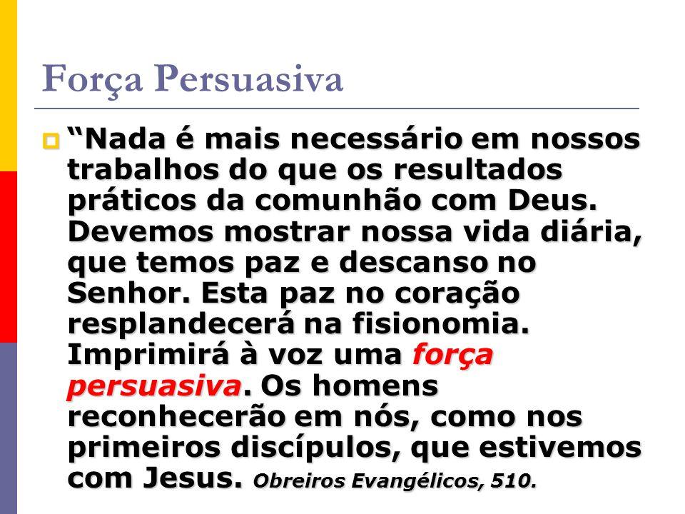 Reservatório de Persuasão reservatório de persuasão Uma consciência livre de ofensa para com Deus e o homem, um coração que sente a mais terna simpati