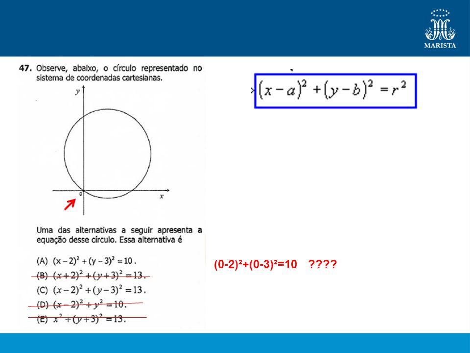 (0-2)²+(0-3)²=10 ????