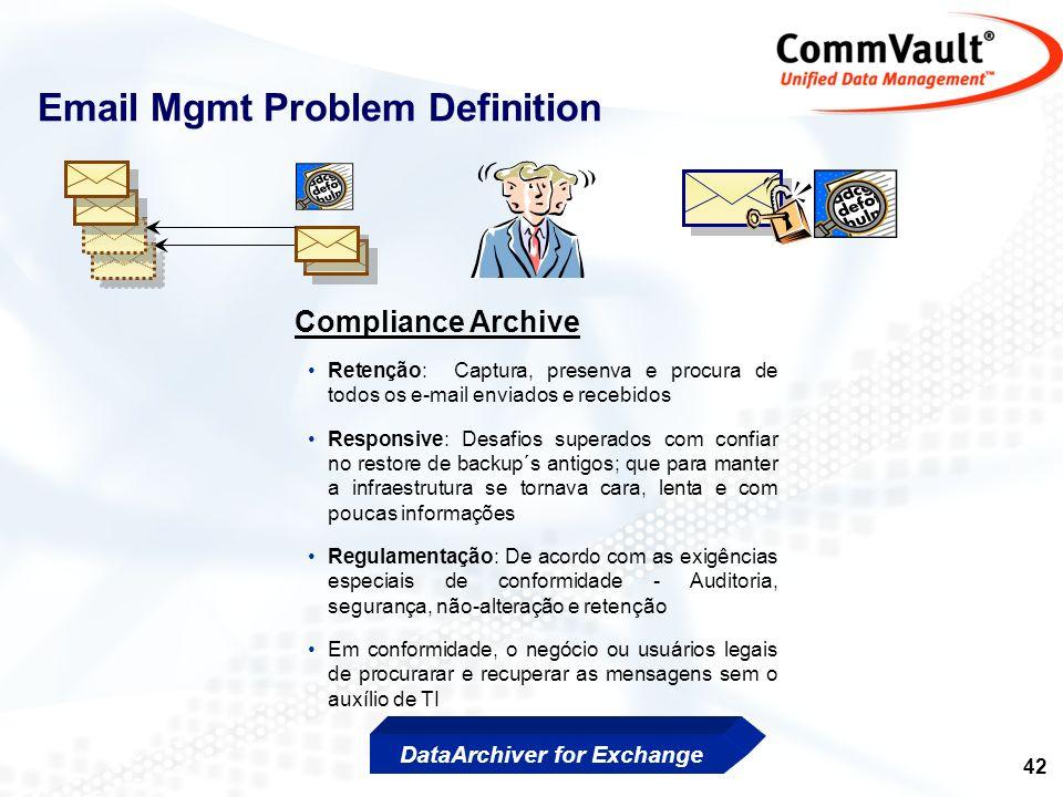43 WORM Storage QiNetix DataArchiver: Exchange 1.