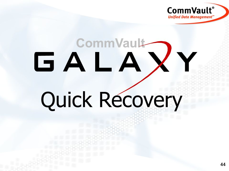 44 CommVault Quick Recovery