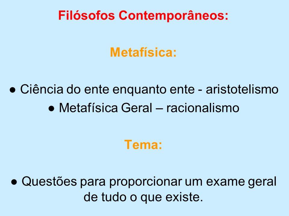 A concepção metafísica de Aristóteles (como uma disciplina perfeitamente geral) tinha como objetivo central a identificação e caracterização das categorias nas quais as coisas estão incluídas.