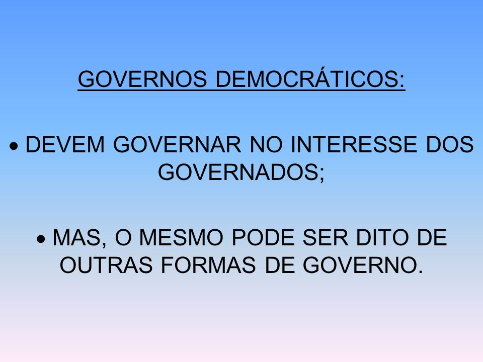 [3] LEVAR EM CONTA TODAS AS SITUAÇÕES DA TOMADA DE DECISÕES POLÍTICAS.