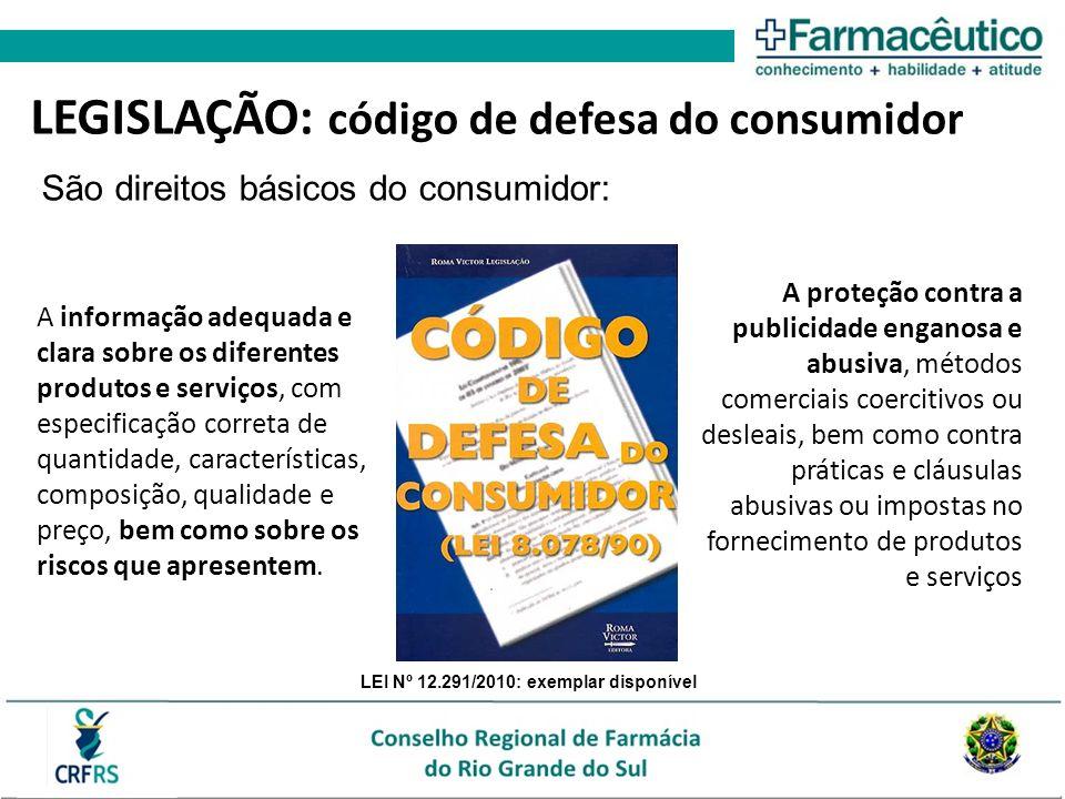 LEGISLAÇÃO: código de defesa do consumidor A informação adequada e clara sobre os diferentes produtos e serviços, com especificação correta de quantid