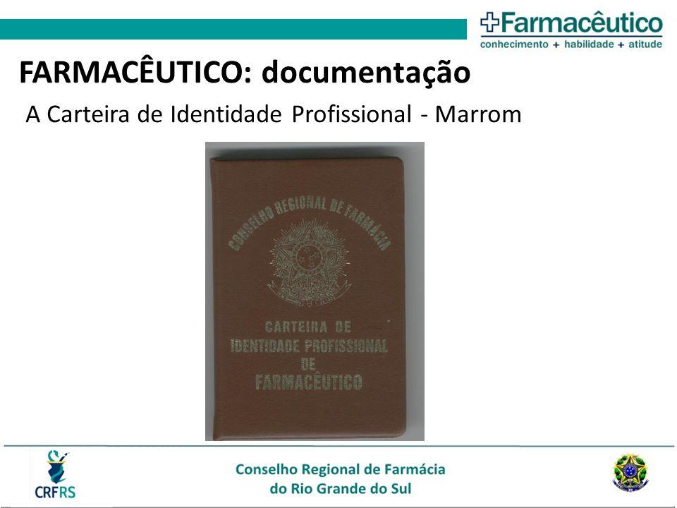 CARTEIRA PROFISSIONAL A Carteira de Identidade Profissional - Marrom FARMACÊUTICO: documentação