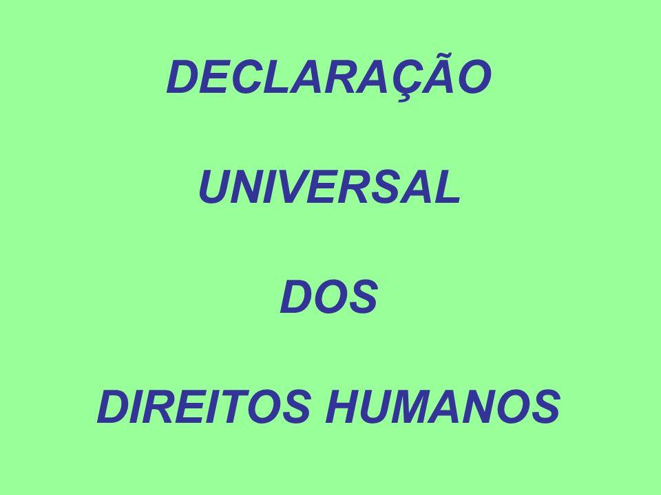 Artigo 1º Todos os seres humanos nascem livres e iguais em dignidade e em direitos.