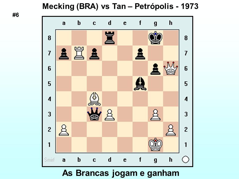 As Brancas jogam e ganham Mecking (BRA) vs Tan – Petrópolis - 1973 #6