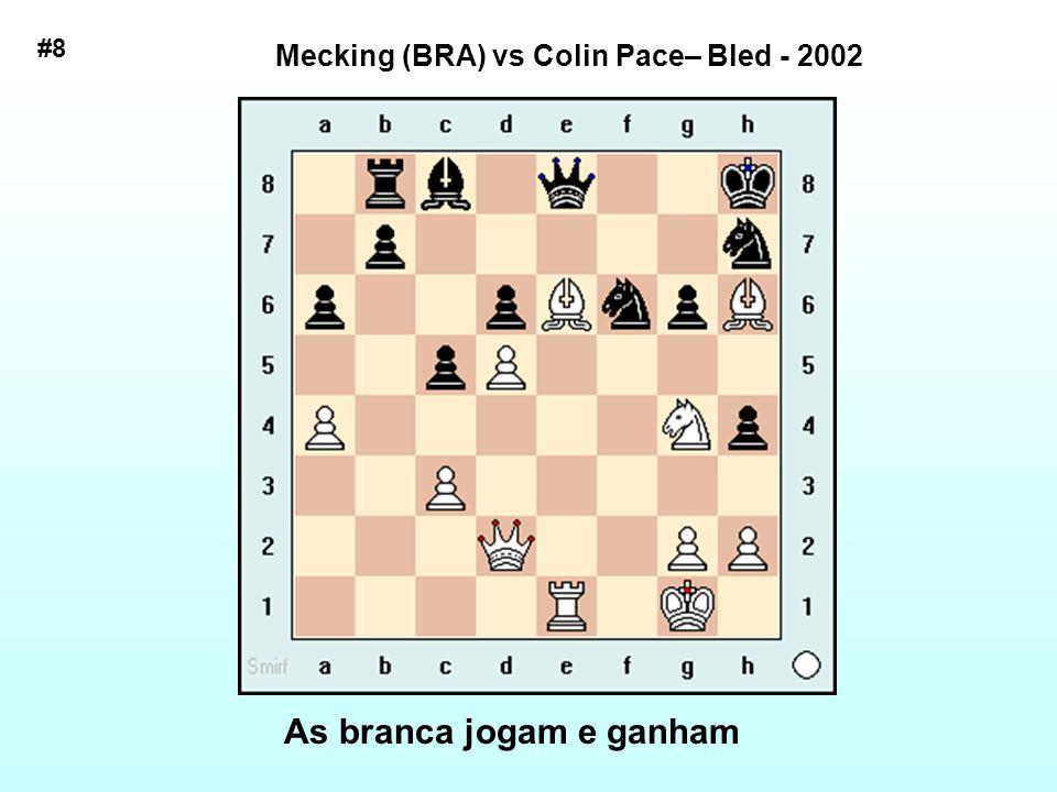 Mecking (BRA) vs Colin Pace– Bled - 2002 As branca jogam e ganham #8